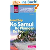 Reise Know-How InselTrip Ko Samui, Ko Phanghan, Ko Tao: Reiseführer mit Insel-Faltplan