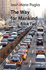 The Way for Mankind (Book One)