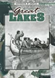 The Great Lakes (The Expansion of America II) (1595155120) by Thompson, Linda