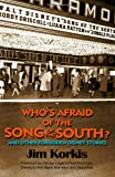 Jim Korkis Who's Afraid of the Song of the South? And Other Forbidden Disney Stories