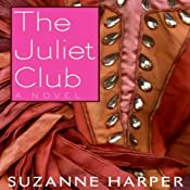 The Juliet Club: A Novel | [Suzanne Harper]