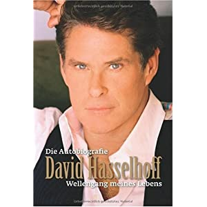 David Hasselhoff - Die Autobiografie: Wellengang meines Lebens (german Version)