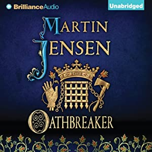 Oathbreaker: The King's Hound, Book 2 | [Martin Jensen]