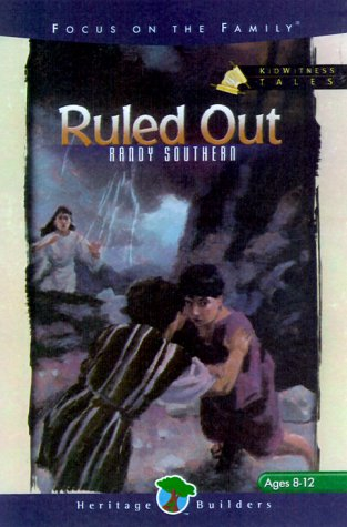 Ruled Out (Kidwitness Tales #3), Randy Southern
