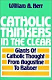 img - for Catholic Thinkers in the Clear book / textbook / text book