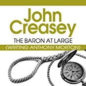 The Baron at Large: The Baron Series, Book 6 | John Creasey