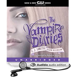 The Vampire Diaries, Book 4: Dark Reunion (Unabridged)