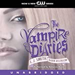 The Vampire Diaries, Book 4: Dark Reunion (       UNABRIDGED) by L. J. Smith Narrated by Rebecca Mozo