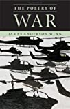 The Poetry of War (0521884039) by James Anderson Winn