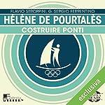 Hélène de Pourtalès: Costruire ponti (Olimpicamente) | Flavio Stroppini,G. Sergio Ferrentino
