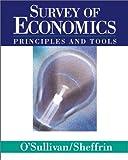 Survey of Economics: Principles and Tools (0130601438) by O'Sullivan, Arthur