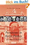 Prominente in Berlin-Pankow und ihre...