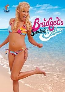Bridgets Sexiest Beaches: Season 1