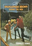 Encyclopedia Brown Shows the Way (0525672168) by Donald J. Sobol