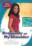 Dragonfly on My Shoulder