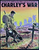 Charleys War (Best of 2000 ADS) (Bk. 1) (0907610129) by Pat Mills