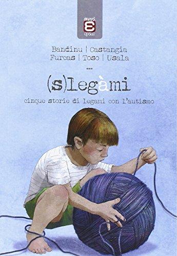 Slegmi-Cinque-storie-di-legami-con-lautismo