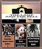 The Lamp And The Bell Illustrated with Amazing Cloud Photography & 3 Bonus Books Amazing Animals Cutest Babies 1, 2, & 3