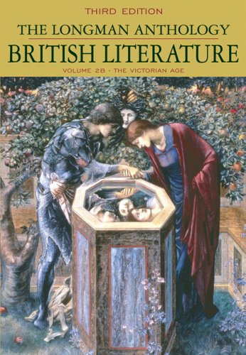 The Longman Anthology of British Literature, Volume 2B: The Victorian Age