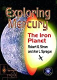 img - for Exploring Mercury: The Iron Planet (Springer Praxis Books) book / textbook / text book
