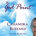 The God Point: Journey Series | Cassandra Blizzard