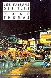 echange, troc Ross Thomas - Les faisans des îles