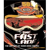 The Fast Lane : The History of NHRA Drag Racing