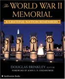 The World War II Memorial: A Grateful Nation Remembers (0060851589) by Brinkley, Douglas