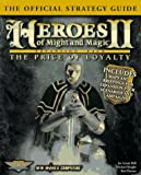 Heroes of Might & Magic II: The Price of Loyalty: The Official Strategy Guide (Secrets of the Games Series.)