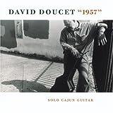 echange, troc David Doucet - 1957: Solo Cajun Guitar