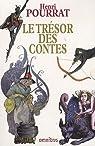 Le Tr�sor des contes : Coffret en 2 volumes par Pourrat