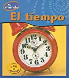 img - for El tiempo (Mi Mundo) (Spanish Edition) book / textbook / text book