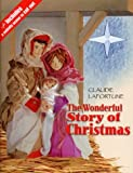 The Wonderful Story of Christmas (Resources for Advent & Christmas 2003)