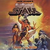 Land of the Dead by Jack Starr's Burning Starr (2012-01-31)
