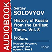 History of Russia from the Earliest Times: Vol. 8 [Russian Edition] | Sergey Solovyov