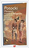 img - for Le Manuscrit Trouve a Saragosse (Version De 1810) (French Edition) book / textbook / text book