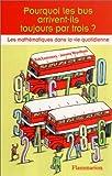 img - for pourquoi les bus viennent-ils par trois book / textbook / text book