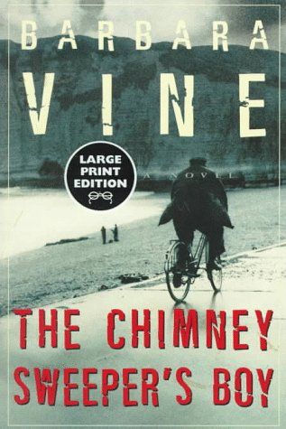 The Chimney Sweeper's Boy: A Novel (Random House Large Print), Barbara Vine