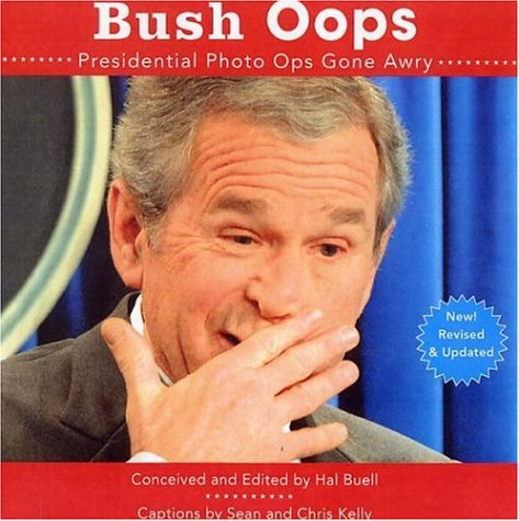 Image for Bush Oops: Presidential Photo Ops Gone Awry