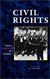 img - for Great Speeches in History - Civil Rights (hardcover edition) book / textbook / text book