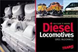 Field Guide to Modern Diesel Locomotives