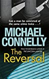 The Reversal (Mickey Haller) Michael Connelly