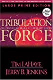 Tribulation Force (Left Behind, Book 2) (0842365516) by Tim LaHaye