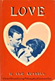 img - for LOVE A Scientific and Living Philosophy of Love and Sex book / textbook / text book