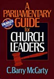 A Parliamentary Guide for Church Leaders