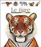 echange, troc Collectif - Le Tigre - mes premières découvertes - Sélection du Comité des mamans Hiver 2003 (3-6 ans)