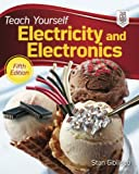 Teach Yourself Electricity and Electronics, 5th Edition (Teach Yourself Electricity and Electronics)