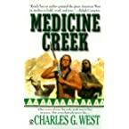 Book Review on Medicine Creek by Charles G. West