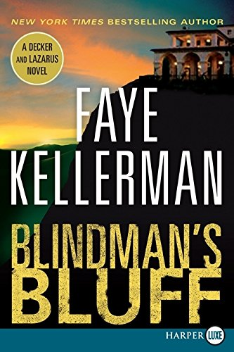 Blindman's Bluff LP: A Decker and Lazarus Novel (Decker/Lazarus Novels) PDF