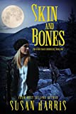 Skin & Bones (The Ever Chase Chronicles Book 1)